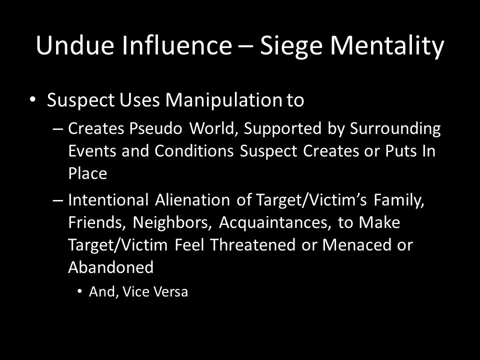 Undue Influence – Siege Mentality