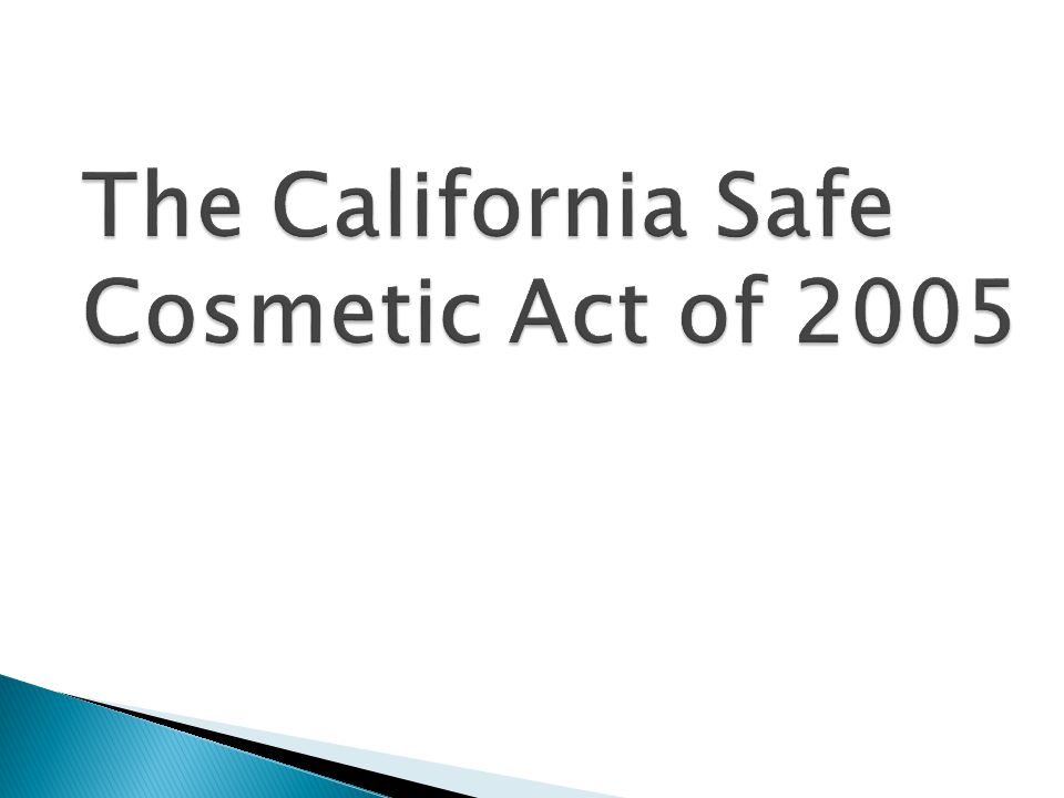 The California Safe Cosmetic Act of 2005