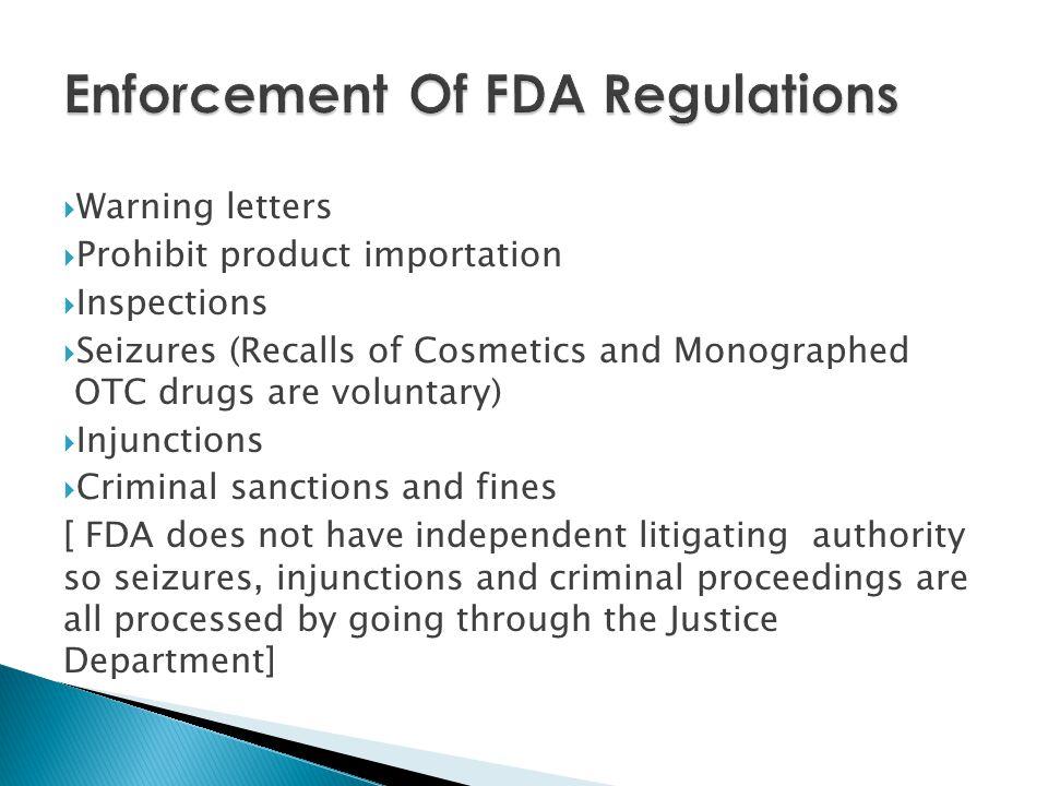 Enforcement Of FDA Regulations