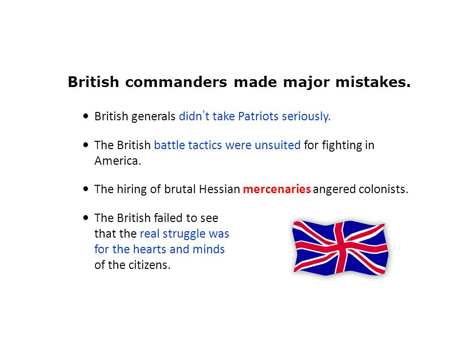 British commanders made major mistakes.