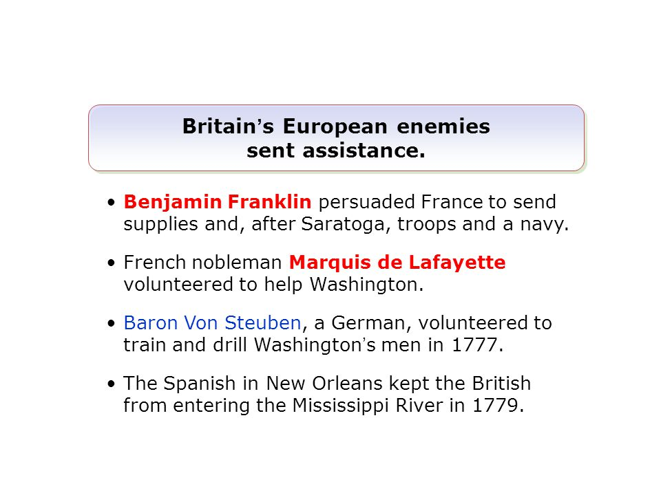 Britain's European enemies sent assistance.