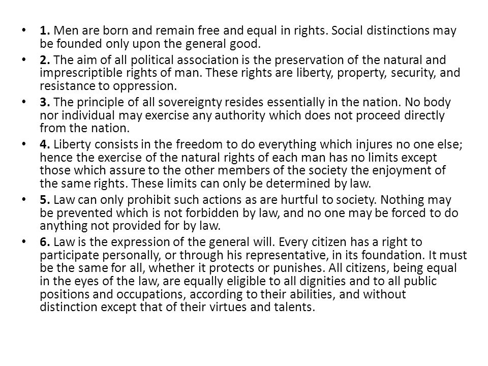 1. Men are born and remain free and equal in rights