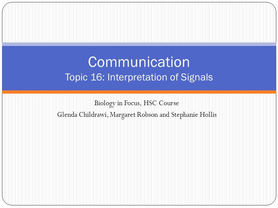 Communication Topic 16: Interpretation of Signals