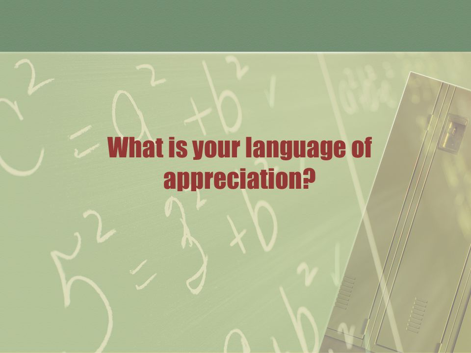What is your language of appreciation
