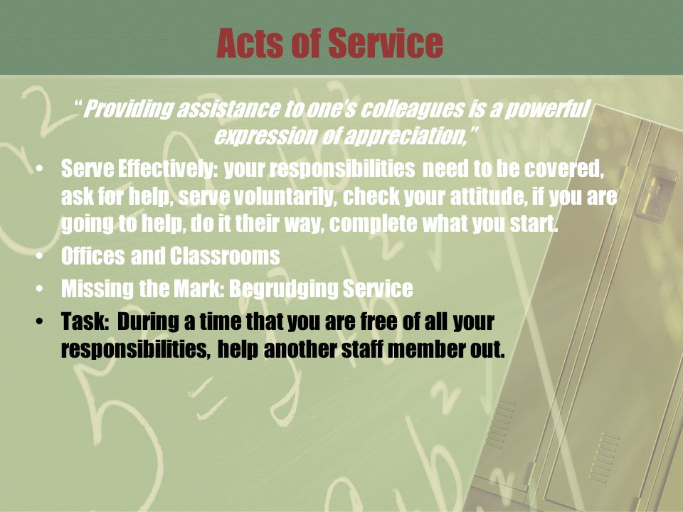 Acts of Service Providing assistance to one's colleagues is a powerful expression of appreciation,