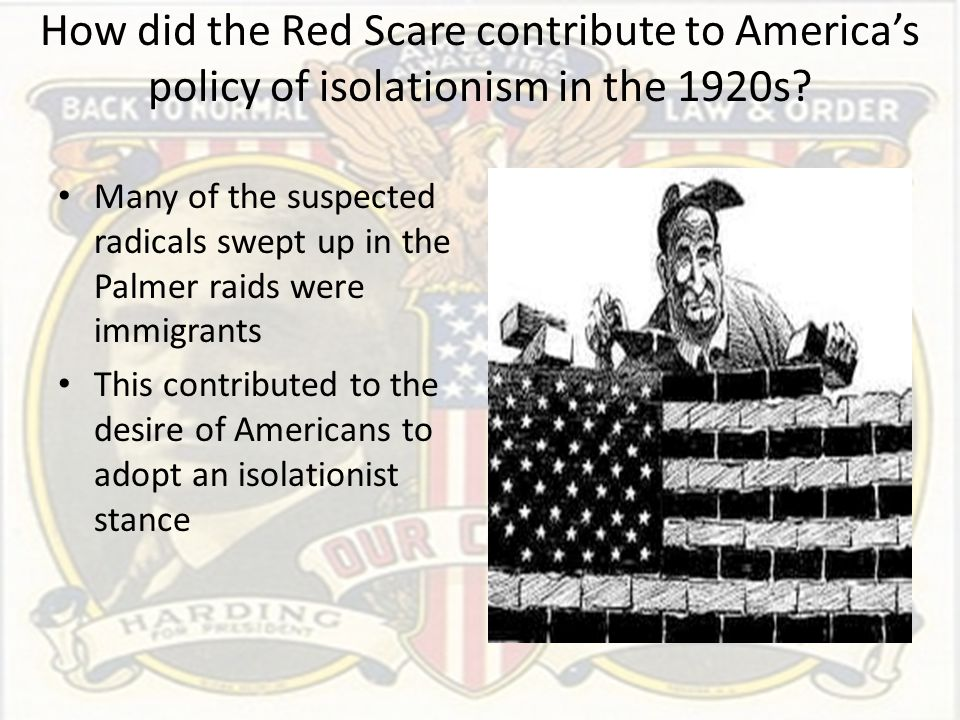 How did the Red Scare contribute to America's policy of isolationism in the 1920s