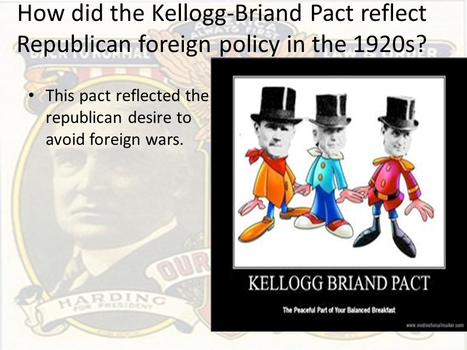 How did the Kellogg-Briand Pact reflect Republican foreign policy in the 1920s