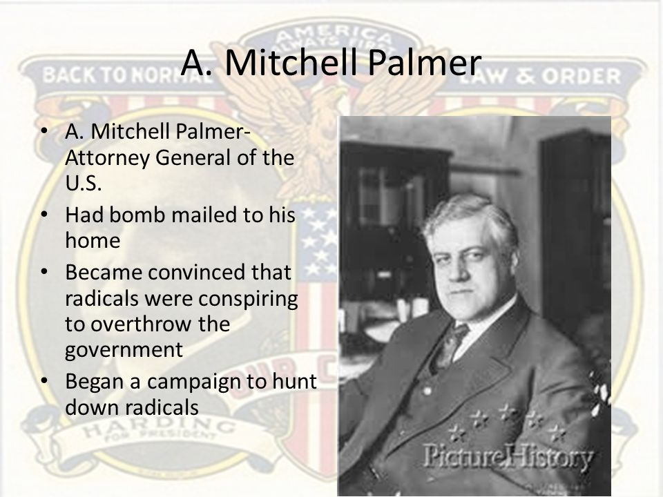 A. Mitchell Palmer A. Mitchell Palmer-Attorney General of the U.S.
