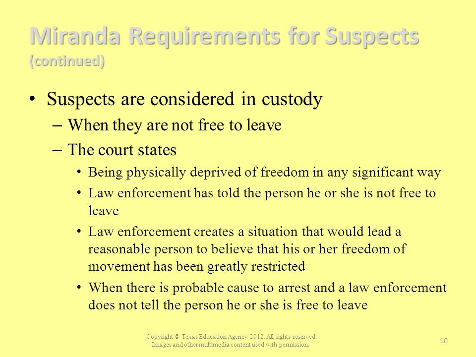 Miranda Requirements for Suspects (continued)