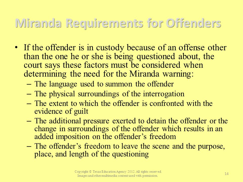 Miranda Requirements for Offenders