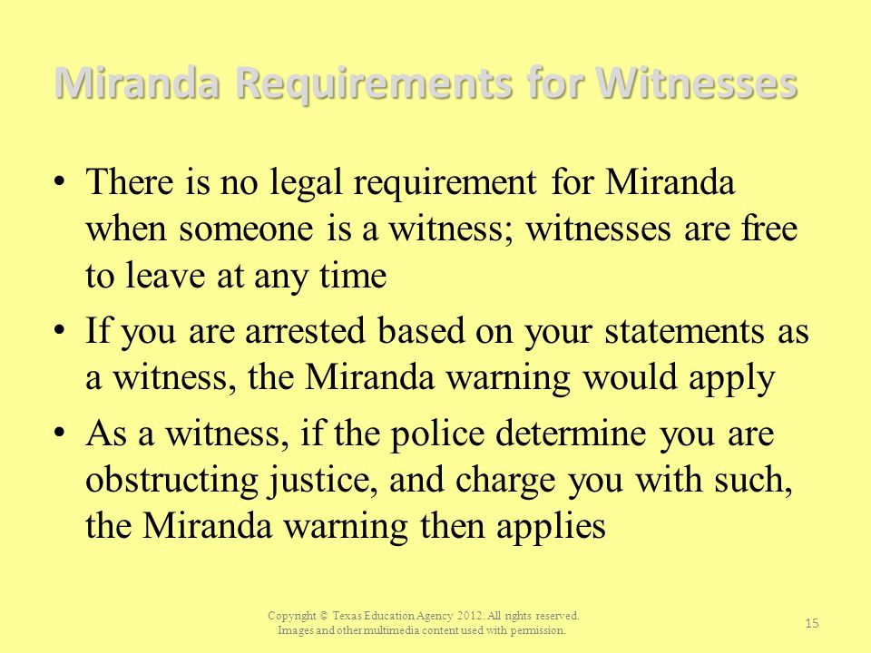 Miranda Requirements for Witnesses