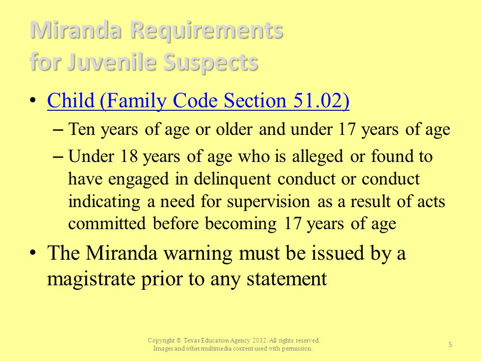 Miranda Requirements for Juvenile Suspects