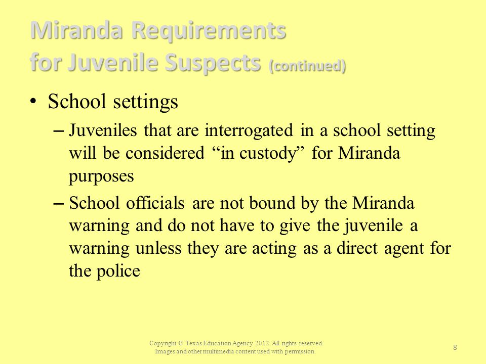 Miranda Requirements for Juvenile Suspects (continued)