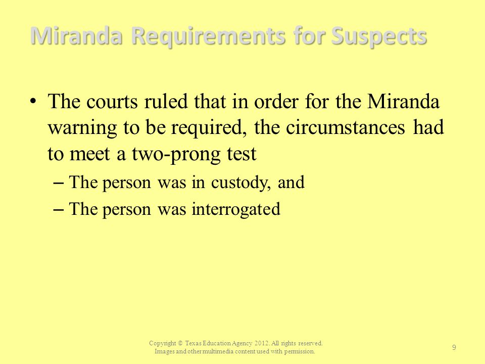Miranda Requirements for Suspects