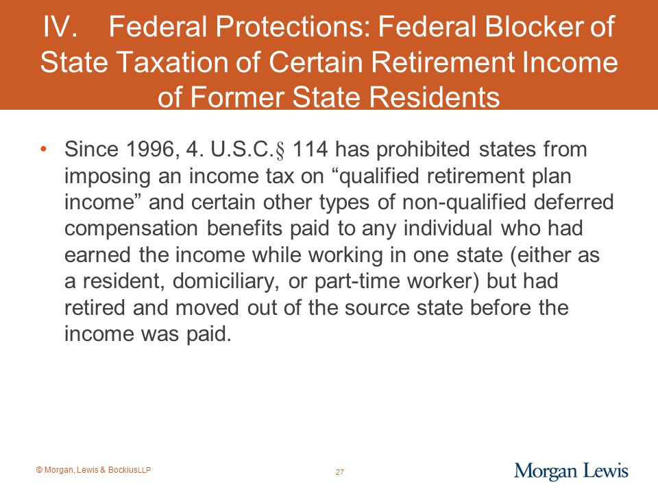 IV. Federal Protections: Federal Blocker of State Taxation of Certain Retirement Income of Former State Residents