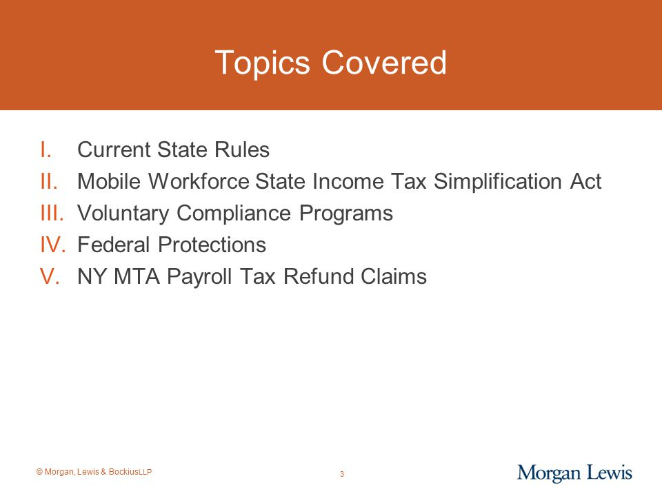 Topics Covered Current State Rules