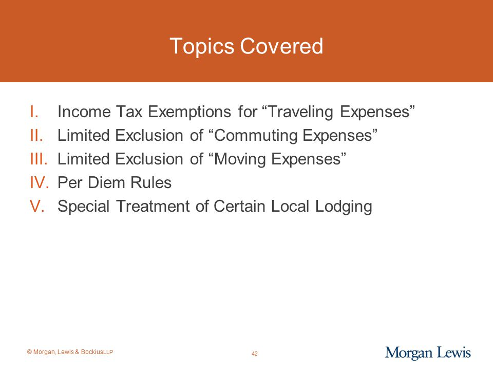 Topics Covered Income Tax Exemptions for Traveling Expenses