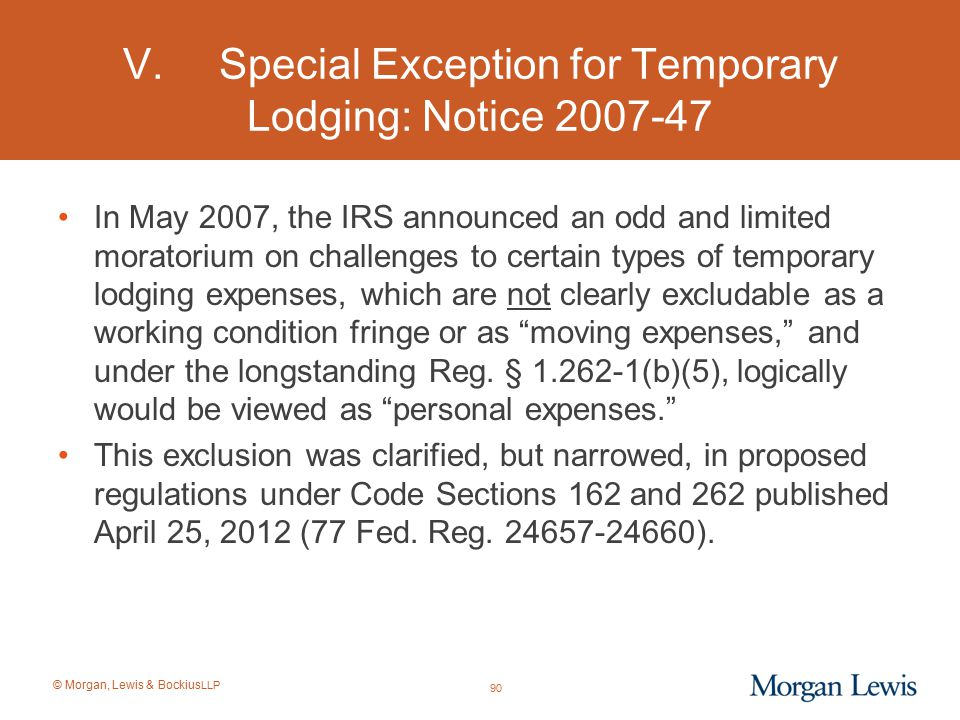 V. Special Exception for Temporary Lodging: Notice 2007-47