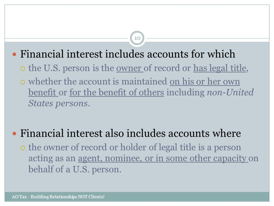 Financial interest includes accounts for which