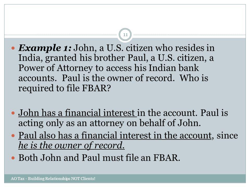 Both John and Paul must file an FBAR.