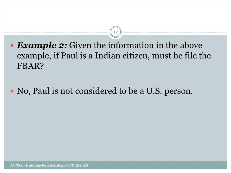 No, Paul is not considered to be a U.S. person.