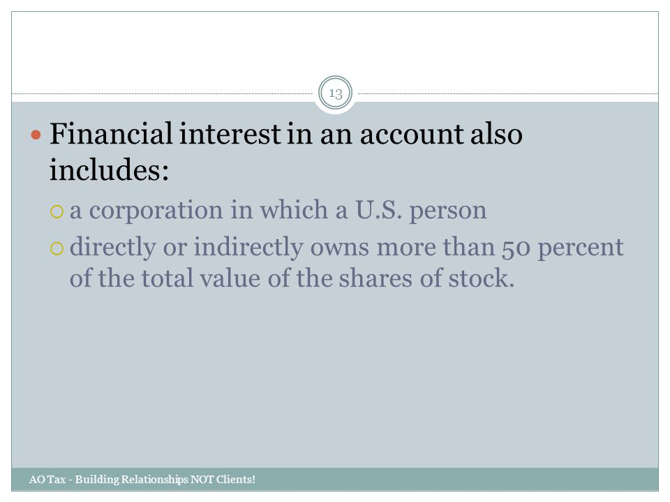 Financial interest in an account also includes: