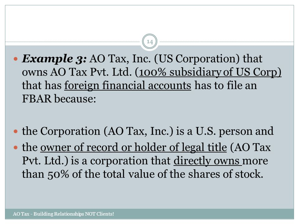 the Corporation (AO Tax, Inc.) is a U.S. person and