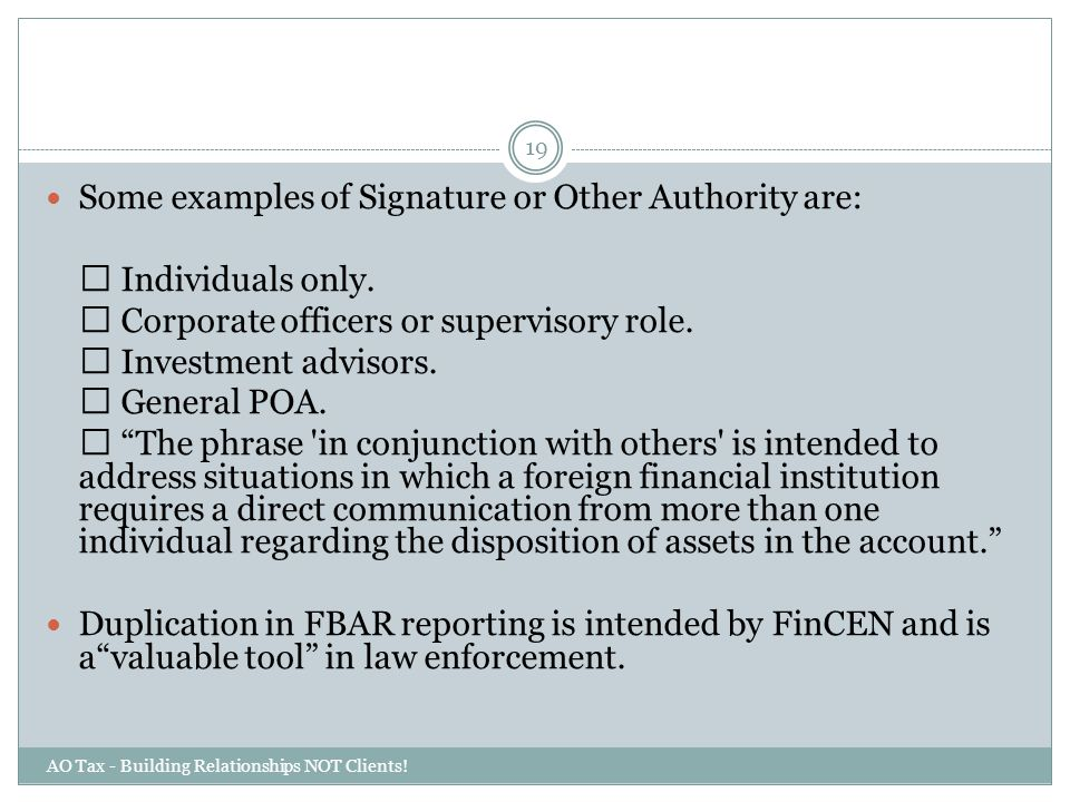 Some examples of Signature or Other Authority are:  Individuals only.