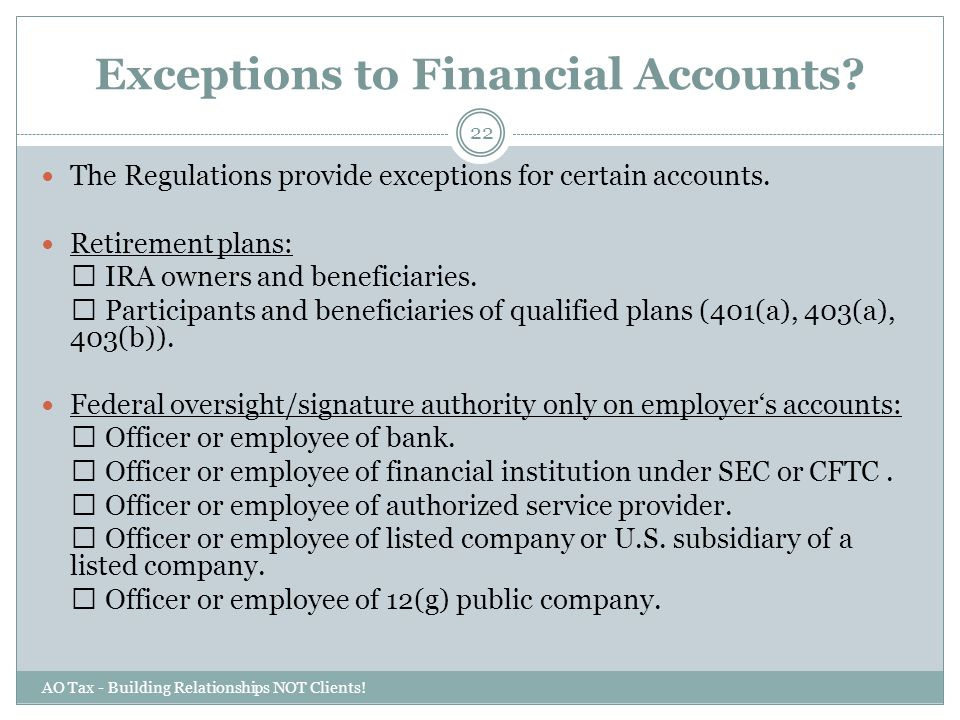 Exceptions to Financial Accounts