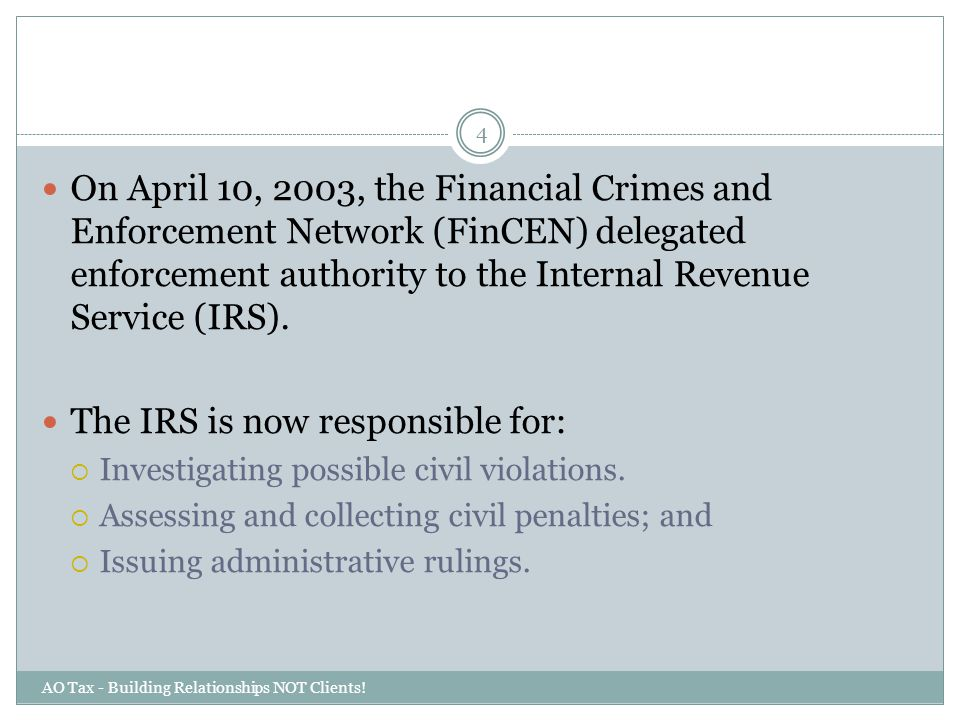 The IRS is now responsible for: