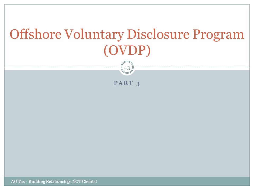 Offshore Voluntary Disclosure Program (OVDP)