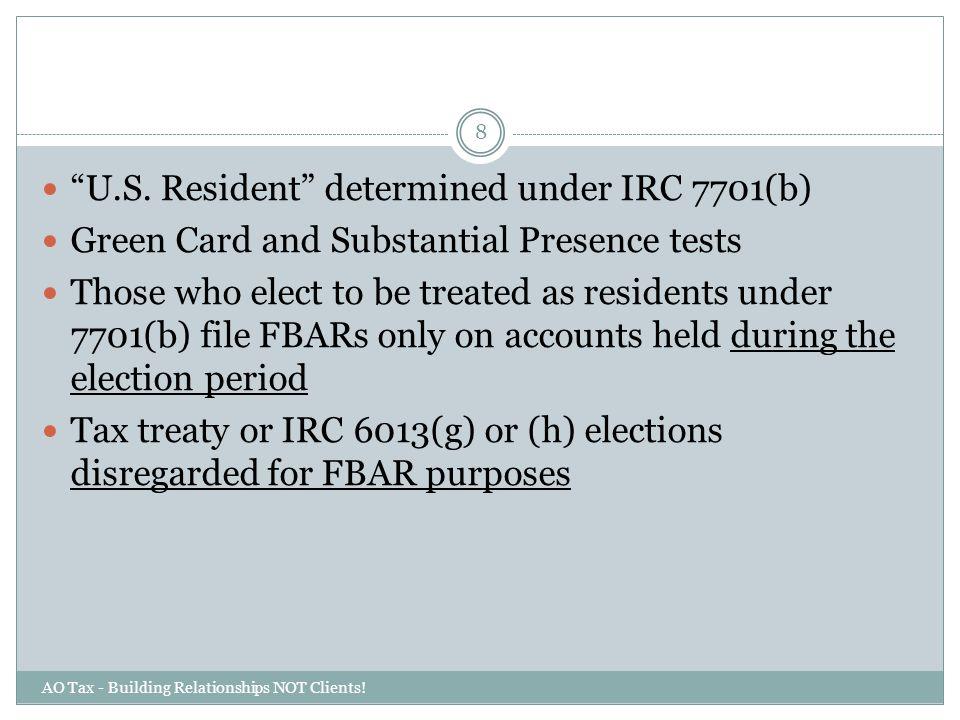 U.S. Resident determined under IRC 7701(b)