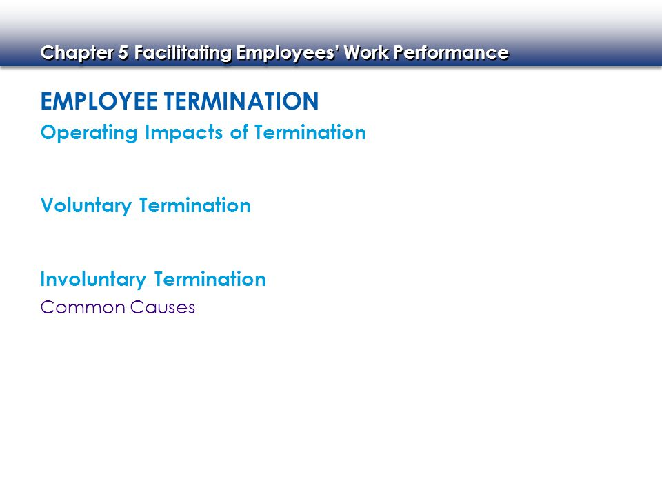 Employee Termination Operating Impacts of Termination