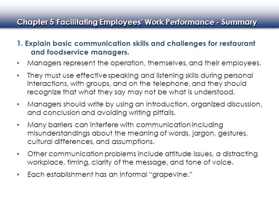 1. Explain basic communication skills and challenges for restaurant and foodservice managers.