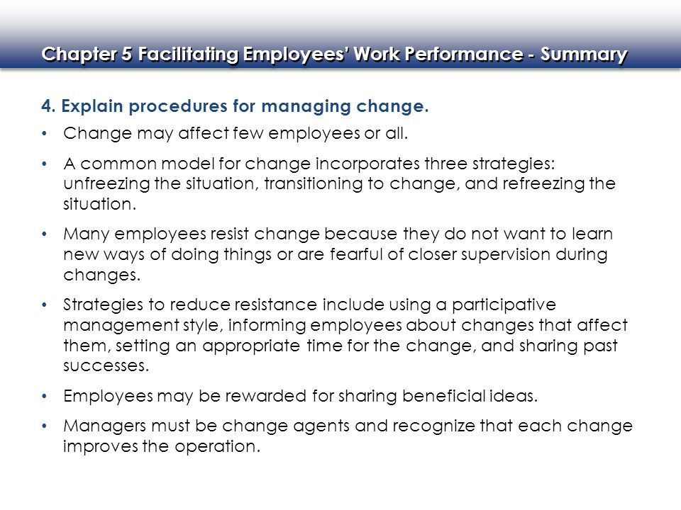 4. Explain procedures for managing change.