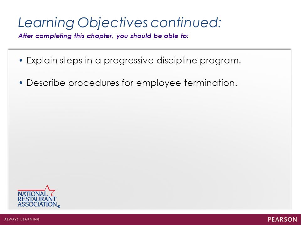 Learning Objectives continued: