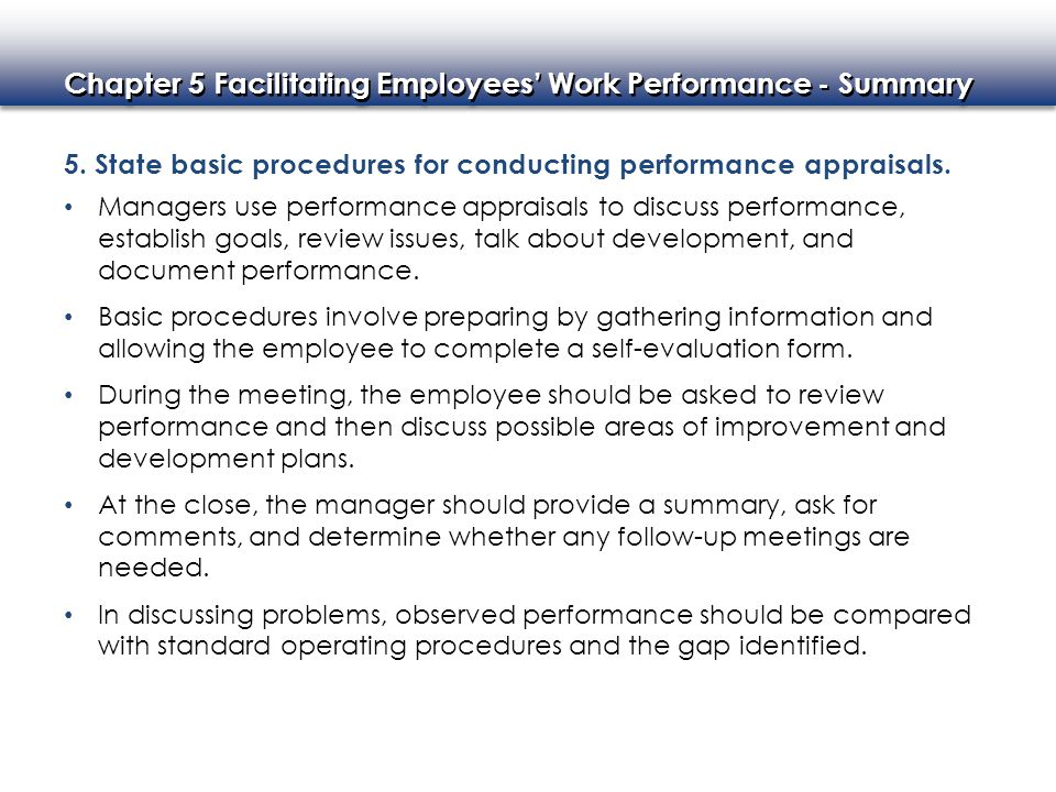 5. State basic procedures for conducting performance appraisals.