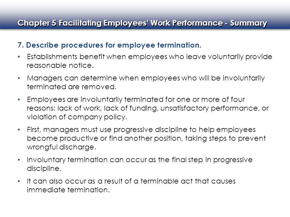 7. Describe procedures for employee termination.