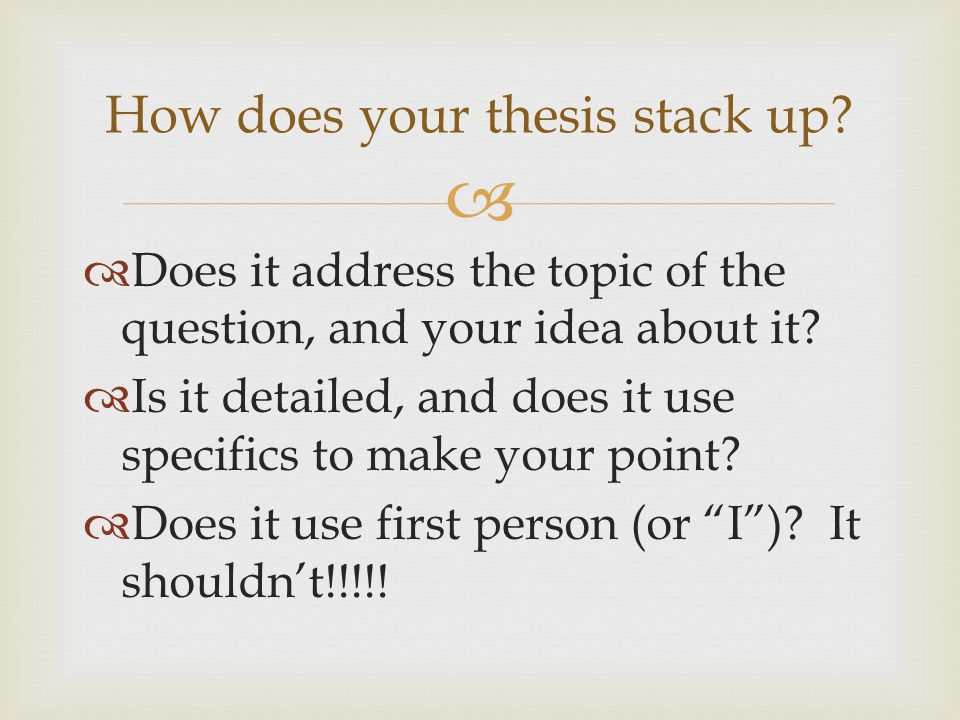 How does your thesis stack up