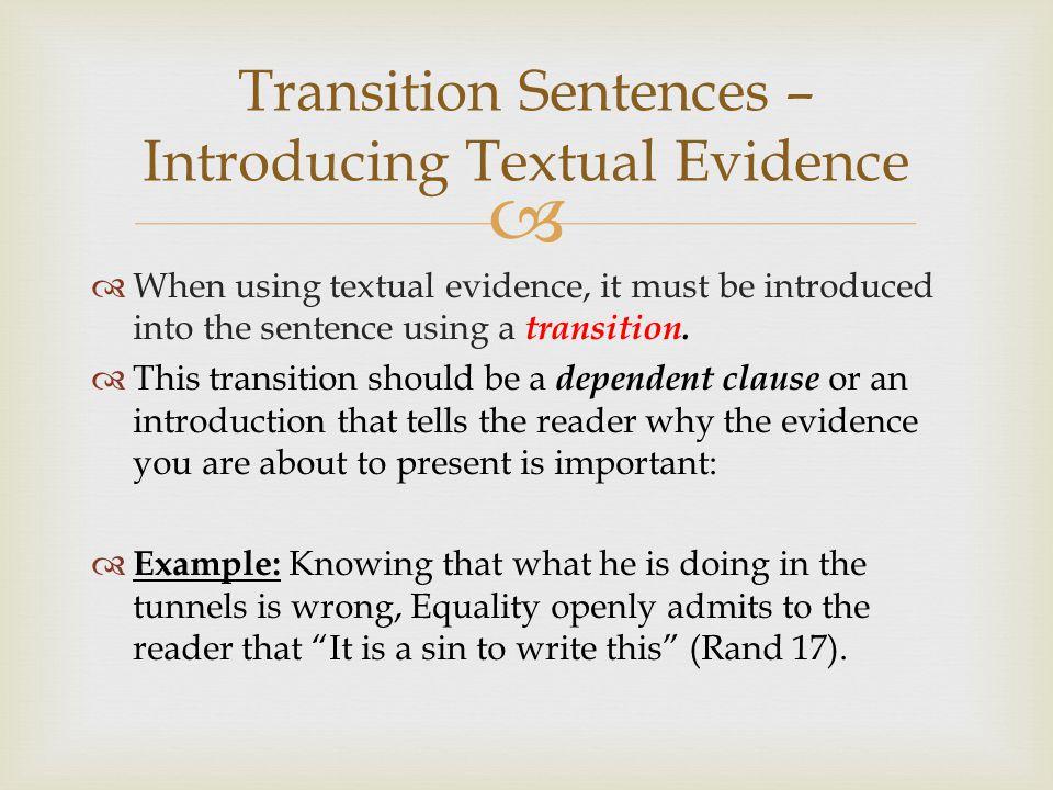 Transition Sentences – Introducing Textual Evidence