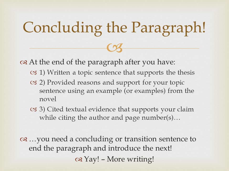 Concluding the Paragraph!