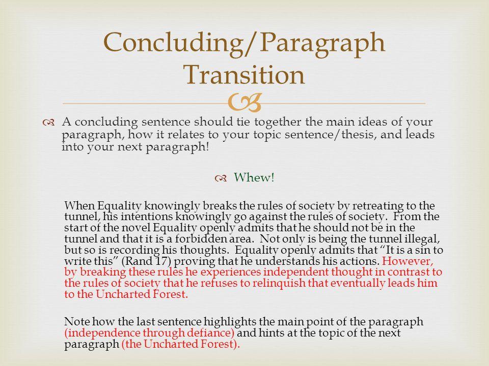 Concluding/Paragraph Transition