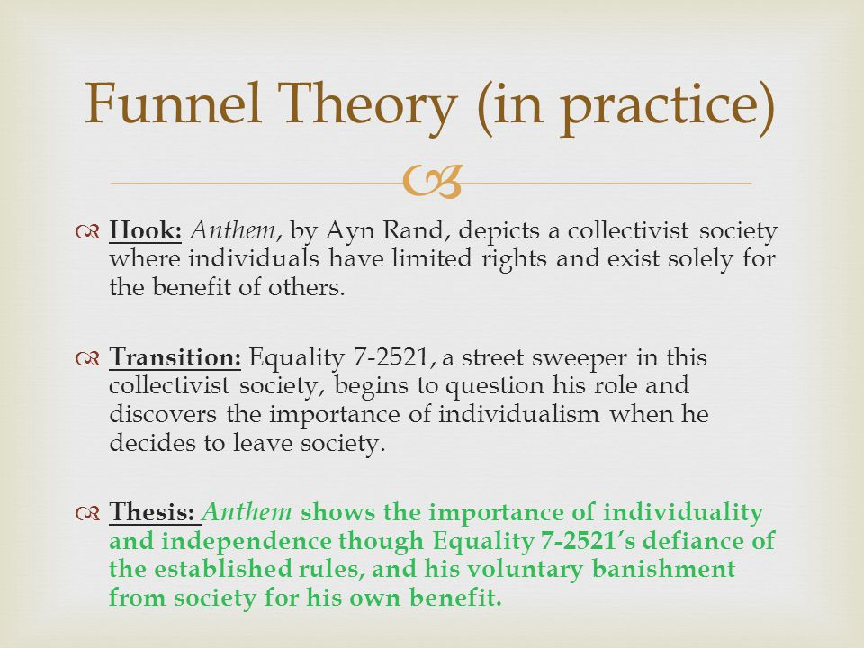 Funnel Theory (in practice)