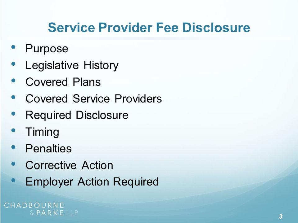 Service Provider Fee Disclosure - Purpose
