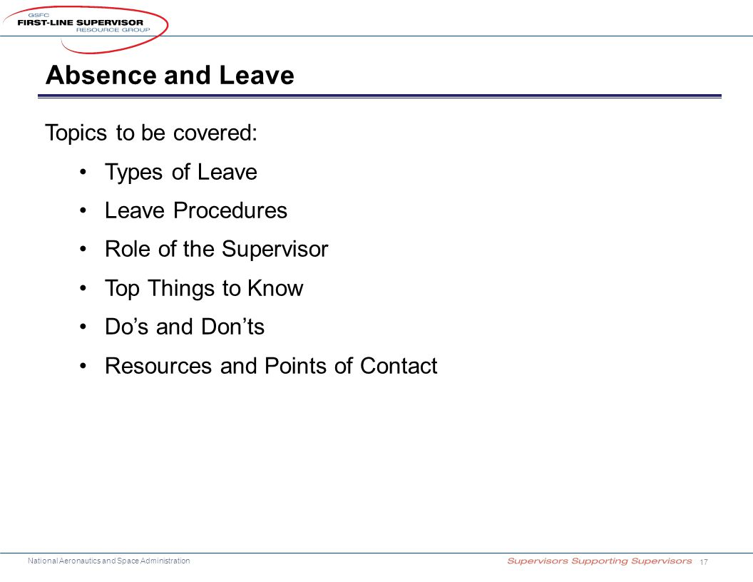 Absence and Leave Topics to be covered: Types of Leave