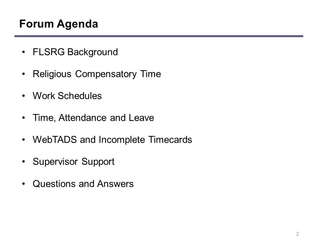 Forum Agenda FLSRG Background Religious Compensatory Time