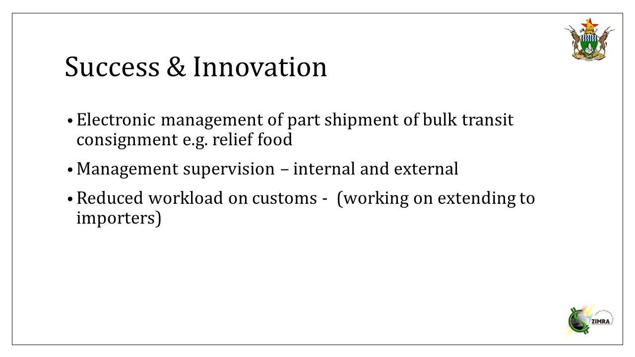 Success & Innovation Electronic management of part shipment of bulk transit consignment e.g. relief food.