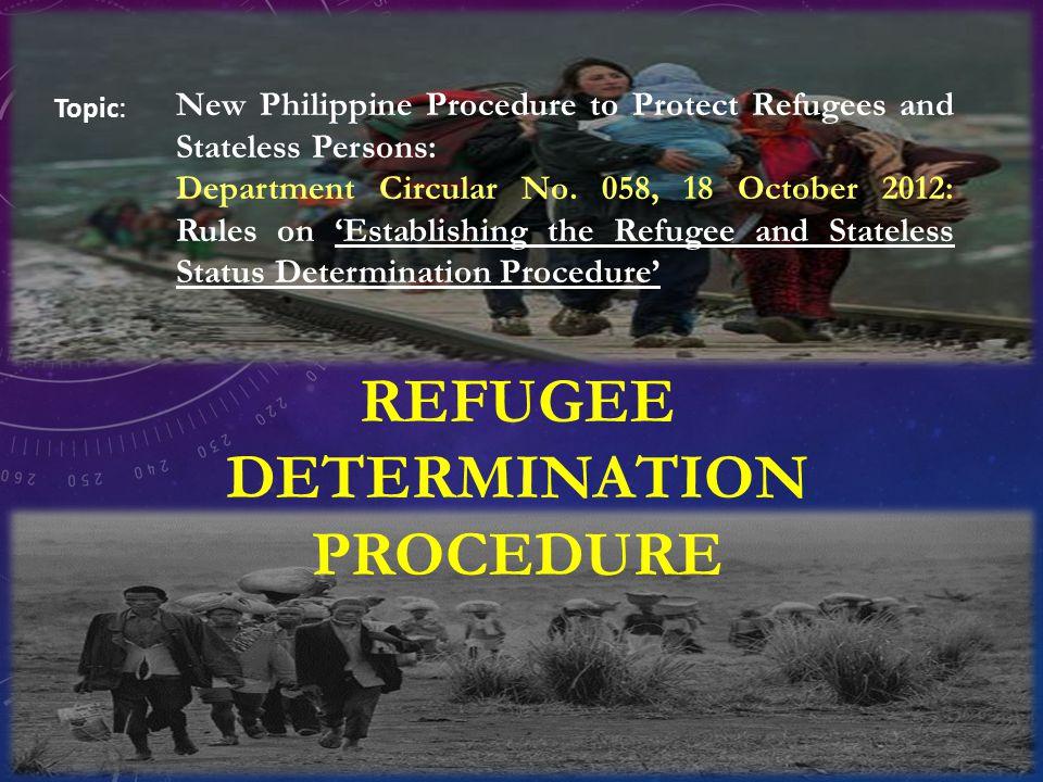 REFUGEE DETERMINATION PROCEDURE
