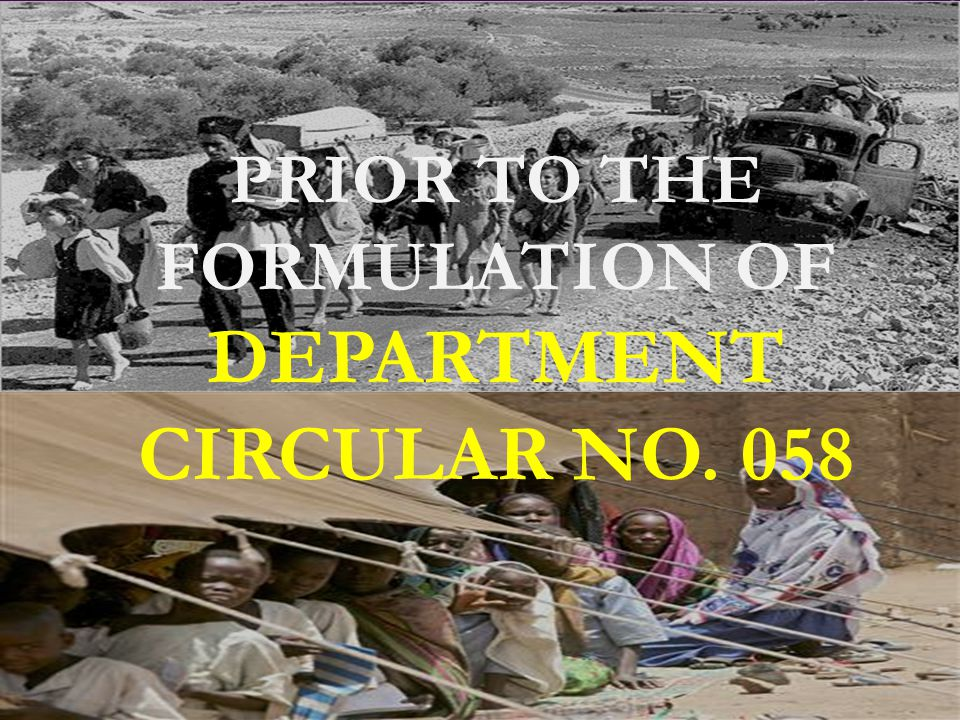 PRIOR TO THE FORMULATION OF DEPARTMENT CIRCULAR NO. 058