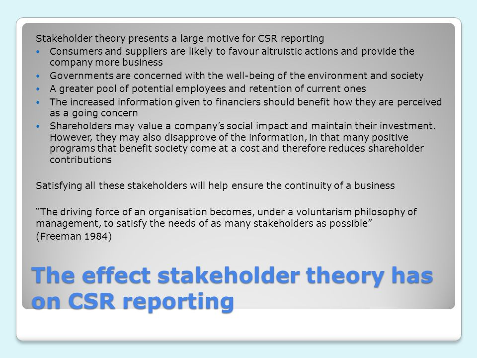 The effect stakeholder theory has on CSR reporting